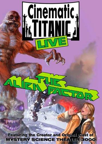 Cinematic Titanic - ALIEN FACTOR cover