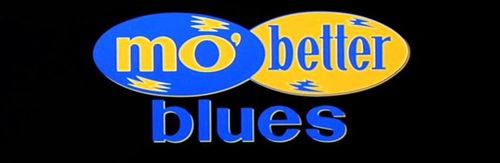 MO BETTER BLUES Title