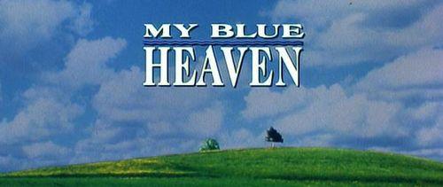 MY BLUE HEAVEN Title