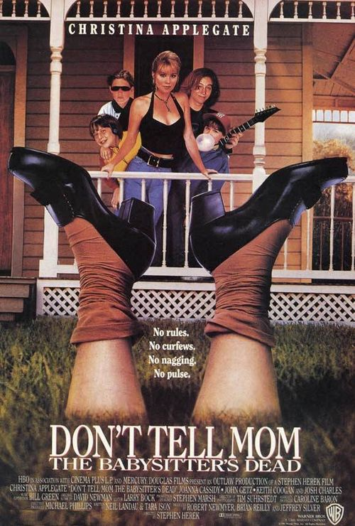 DON'T TELL MOM THE BABYSITTERS DEAD poster