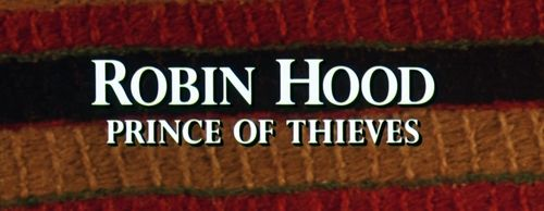 ROBIN HOOD PRINCE OF THIEVES Title