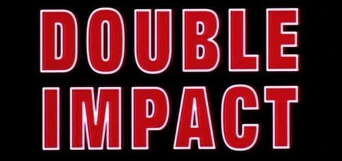 DOUBLE IMPACT Title