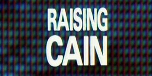RAISING CAIN Main title