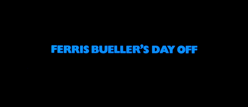 FERRIS BUELLER'S DAY OFF Title
