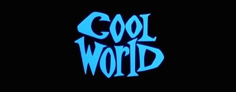 COOL WORLD Title