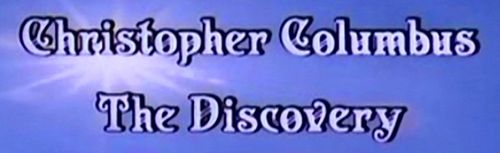 CHRISTOPHER COLUMBUS THE DISCOVERY Main Title