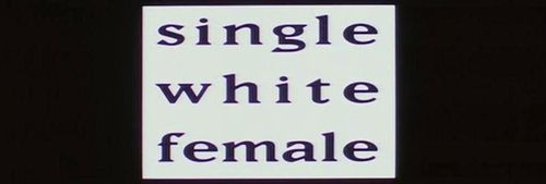 SINGLE WHITE FEMALE Title